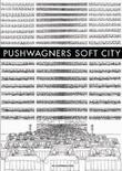 """""""Pushwagners Soft City"""" av Pushwagner"""