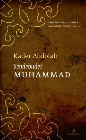 """Sendebudet Muhammad"" av Kader Abdolah"