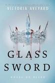 """""""Glass Sword (Red Queen)"""" av Victoria Aveyard"""