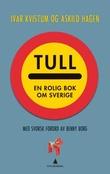 """""""Tull - en rolig bok om Sverige"""" av Askild Hagen"""