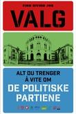 """""""Valg - alt du trenger å vite om de politiske partiene"""" av Finn Eivind Jor"""