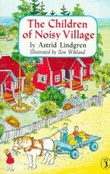 """The children of Noisy village"" av Astrid Lindgren"