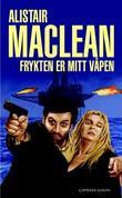 """""""Frykten er mitt våpen"""" av Alistair MacLean"""
