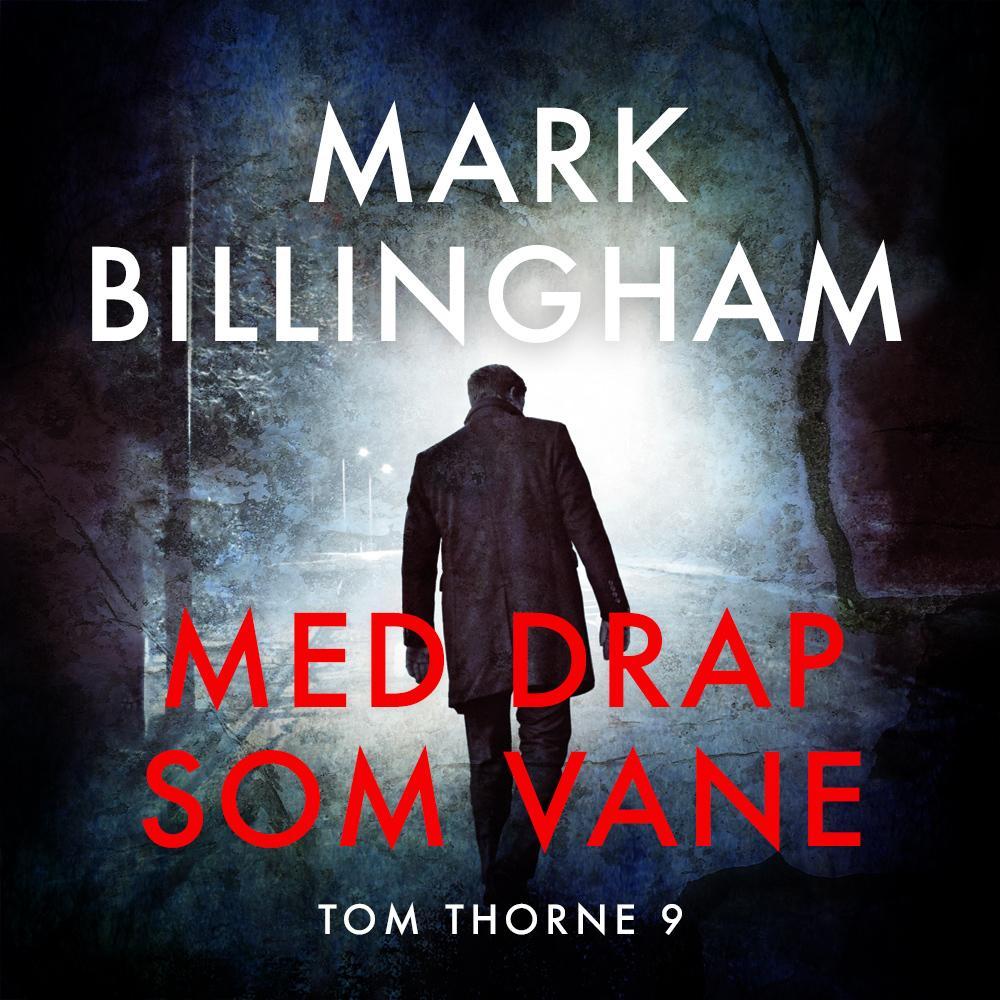 """""""Med drap som vane"""" av Mark Billingham"""
