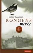 """""""Kongens merke"""" av Erling Pedersen"""