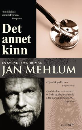 """""""Det annet kinn - kriminalroman"""" av Jan Mehlum"""