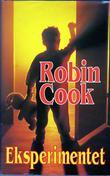"""""""Eksperimentet"""" av Robin Cook"""
