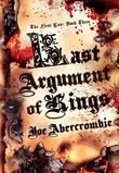 """Last Argument of Kings (First Law Book Three)"" av Joe Abercrombie"