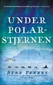 """""""Under polarstjernen"""" av Stef Penney"""