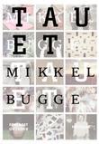 """""""Tauet noveller"""" av Mikkel Bugge"""