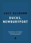 """Ducks, Newburyport"" av Lucy Ellmann"