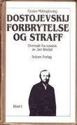 """""""Forbrytelse og straff - roman i seks deler med en epilog"""" av Fjodor Mikhajlovitsj Dostojevskij"""
