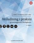 """""""Veiledning i praksis - grunnleggende ferdigheter"""" av Roar C. Pettersen"""
