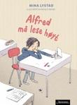 """""""Alfred må lese høyt"""" av Mina Lystad"""