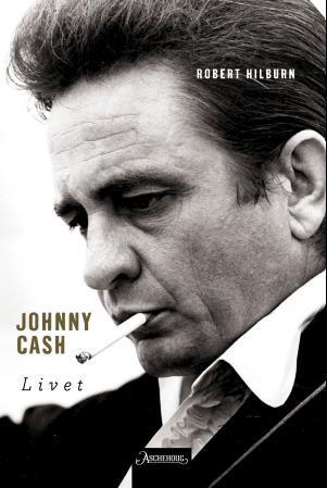 """""""Johnny Cash - livet"""" av Robert Hilburn"""
