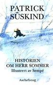 """""""Historien om herr Sommer"""" av Patrick Süskind"""