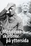 """""""Menneskeskjebner på yttersida"""" av Johannes Rørtveit"""