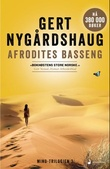 """Afrodites basseng - roman"" av Gert Nygårdshaug"