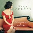 """""""De spanske søstrene"""" av María Dueñas"""