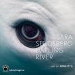 """""""Darling River - doloresvariasjoner"""" av Sara Stridsberg"""