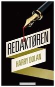 """""""Redaktøren"""" av Harry Dolan"""
