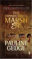 """""""Hippopotamus Marsh (Lords of the Two Lands Trilogy)"""" av Pauline Gedge"""