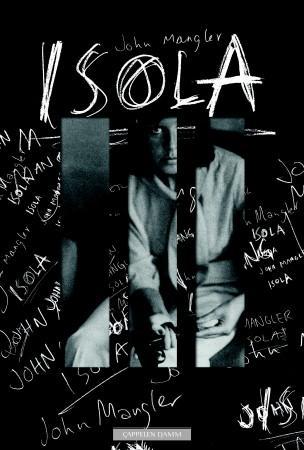 """""""Isola - dikt"""" av John Mangler"""