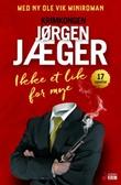 """""""Ikke et lik for mye noveller"""" av Jørgen Jæger"""