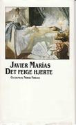 """""""Det feige hjerte"""" av Javier Marías"""