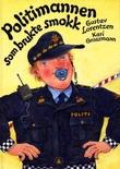 """""""Politimannen som brukte smokk"""" av Gustav Lorentzen"""