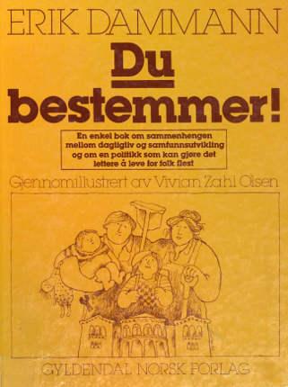 """""""Du bestemmer!"""" av Erik Dammann"""