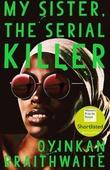 """""""My sister, the serial killer"""" av Oyinkan Braithwaite"""
