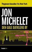 """""""Den gule djevelens by"""" av Jon Michelet"""