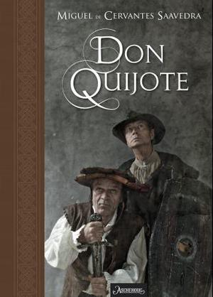 """""""Den skarpsindige lavadelsmann don Quijote av la Mancha"""" av Miguel de Cervantes Saavedra"""