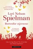 """Bortenfor stjernene"" av Lori Nelson Spielman"