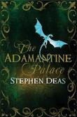 """The Adamantine palace"" av Stephen Deas"