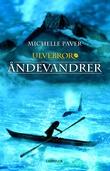 """""""Åndevandrer"""" av Michelle Paver"""