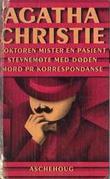 """""""Doktoren mister en pasient ; Stevnemøte med døden ; Mord pr. korrespondanse"""" av Agatha Christie"""