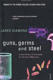 """Guns, germs and steel a short history of everybody for the last 13,000 years"" av Jared Diamond"