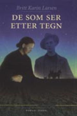 """""""De som ser etter tegn"""" av Britt Karin Larsen"""