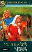"""""""Ravneskrik - en roman fra 900-tallet"""" av Veronica Varhovd"""