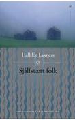 """Sjálfstætt fólk"" av Halldór Laxness"