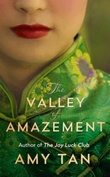 """The valley of amazement"" av Amy Tan"