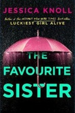 """The favourite sister"" av Jessica Knoll"