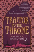 """Traitor to the throne"" av Alwyn Hamilton"