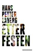 """""""Etter festen"""" av Hans Petter Laberg"""