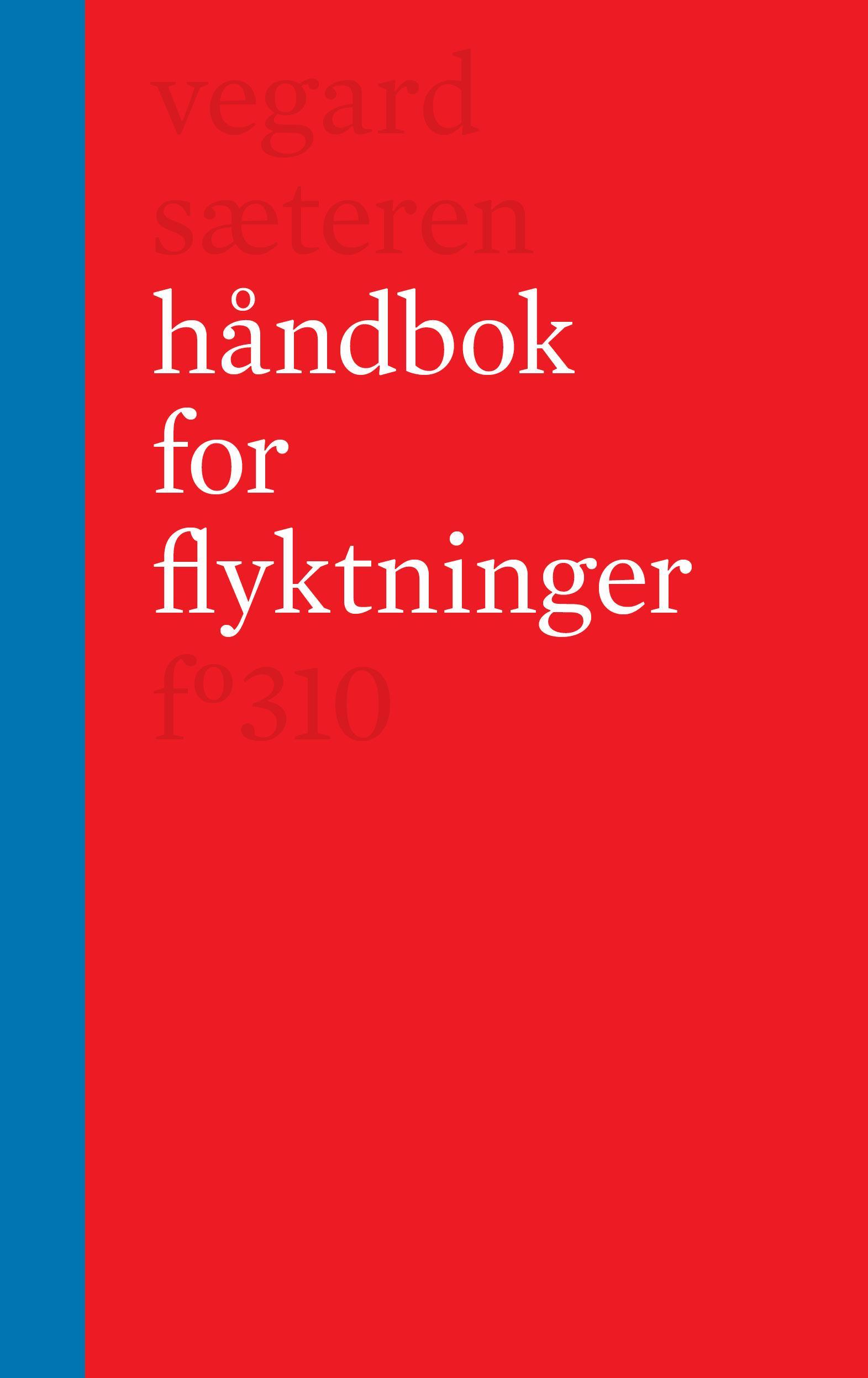 """""""Håndbok for flyktninger"""" av Vegard Sæteren"""