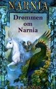 """""""Drømmen om Narnia"""" av C.S. Lewis"""
