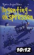 """""""Ingenting-ekspressen"""" av Bjørn Ingvaldsen"""