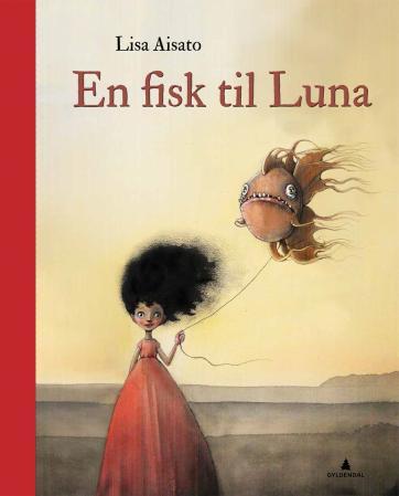 """""""En fisk til Luna"""" av Lisa Aisato"""